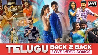 Telugu Back to Back Love Songs | Telugu Full Video Songs