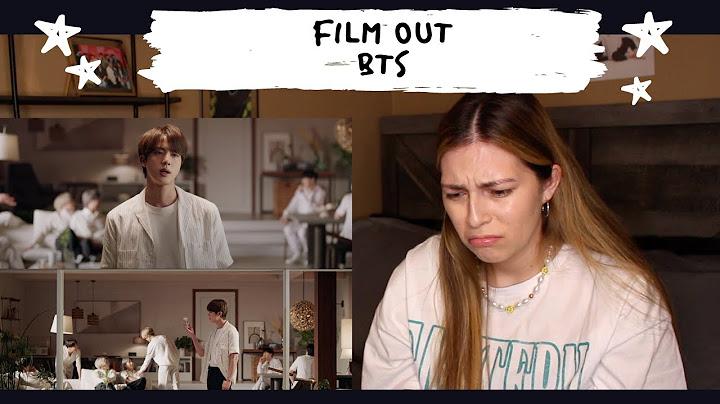BTS (방탄소년단) 'Film out' Official MV REACTION