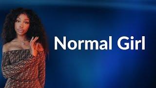 SZA - Normal Girl (Lyrics)