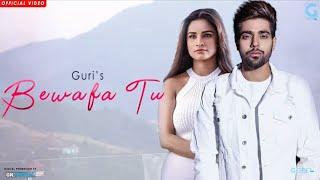 Bewafa Tu Guri Guri  song , Punjabi song sing by Guri and lyrics by Raj Fatehpur Punjabi