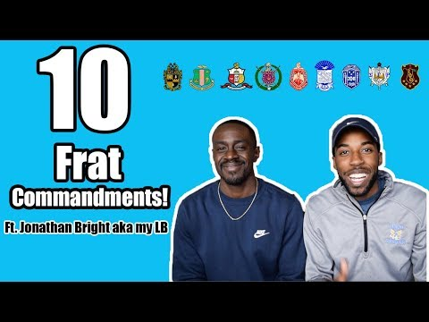 10 FRAT COMMANDMENTS | Ft. My LB | NPHC ADVICE