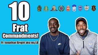 10 FRAT COMMANDMENTS | Ft. My LB | NPHC ADVICE