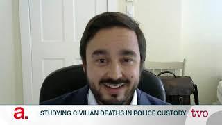 Studying Civilian Deaths in Police Custody