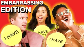 Never Have I Ever: Embarrassing Edition (Ft. Hannah Bronfman)