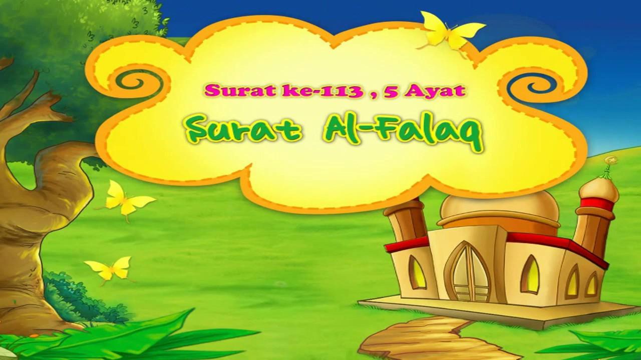 Surah Al Falaq Arab Dan Artinya Latinnya Juz Amma