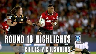ROUND 16 HIGHLIGHTS: Chiefs v Crusaders – 2019