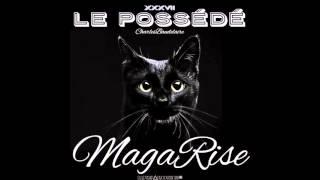 MagaRise - Le Possédé (Baudelaire) - BADTRIP△PRODUZIONI® TDS/MASSIVE