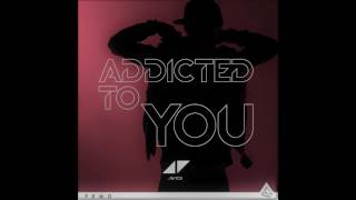 Avicii - Addicted To You (Isomaki Bootleg) Resimi