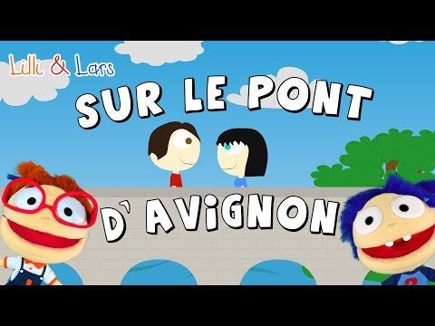 SUR LE PONT D'AVIGNON comptine - chanson pour les petit en francais avec PAROLES
