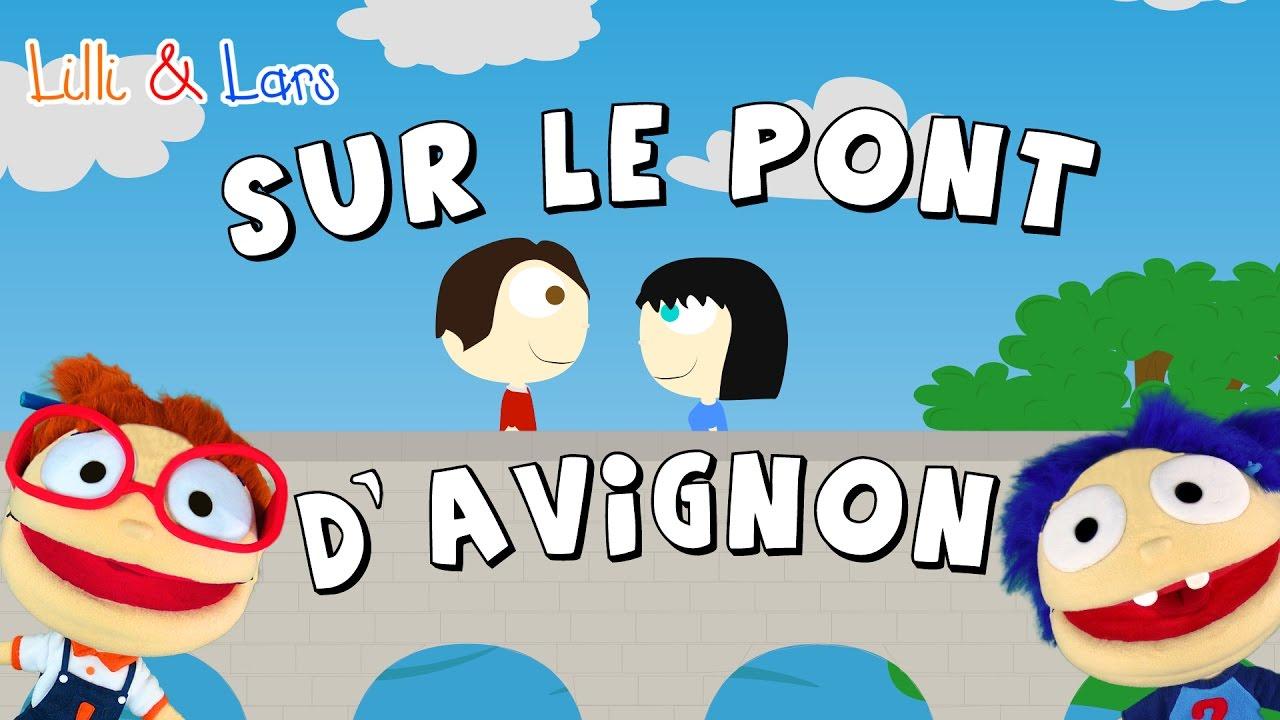 Sur Le Pont D Avignon Comptine Chanson Pour Les Petit En Francais Avec Paroles Youtube