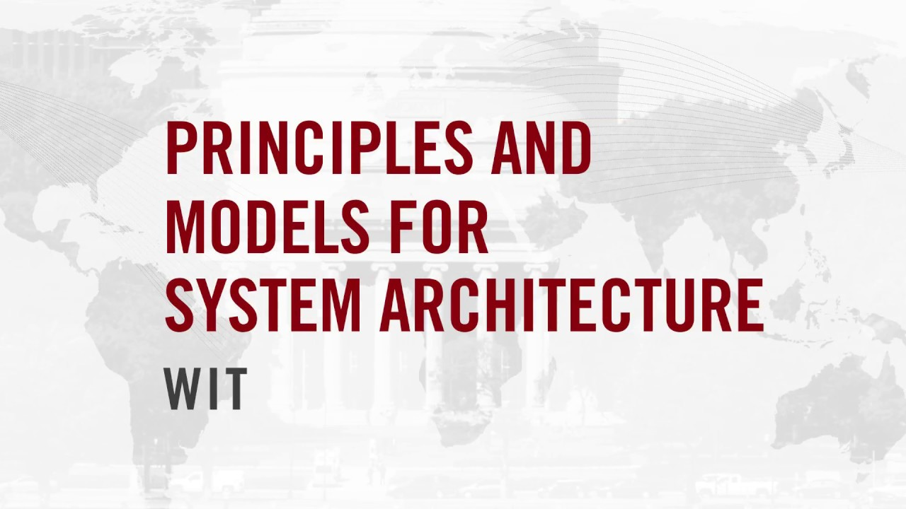Systems Engineering and Architecture: Principles, Models