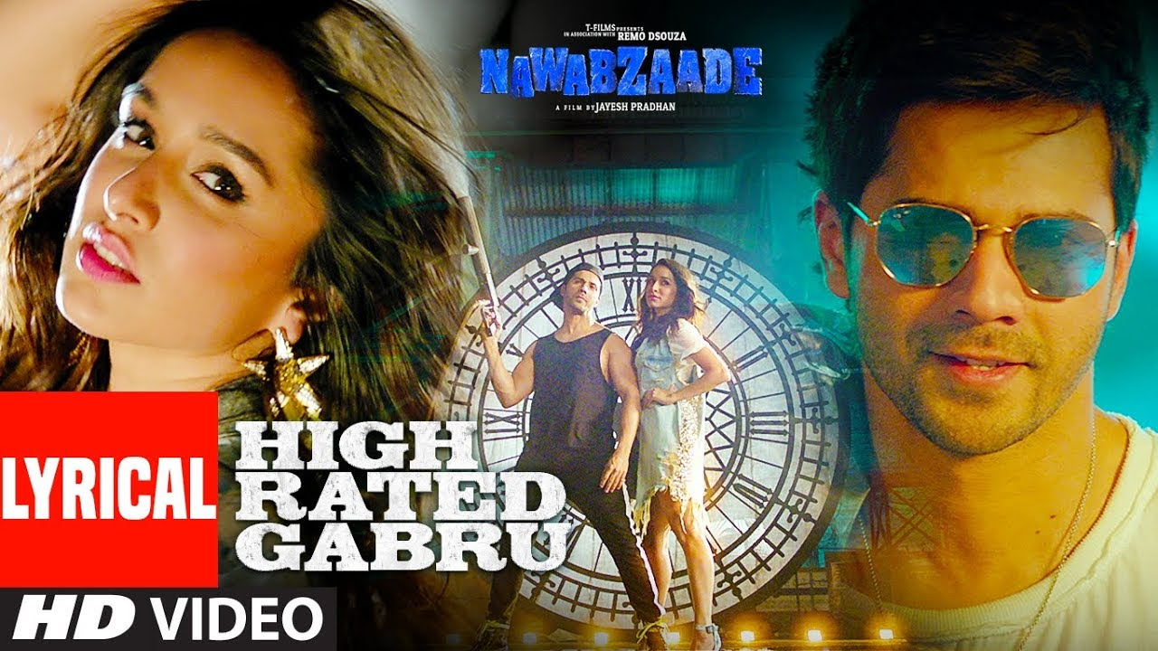 High Rated Gabru Lyrical Video | Nawabzaade | Varun Dhawan ...