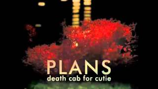 Death Cab For Cutie - Summer Skin - (Plans)