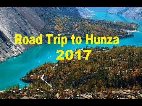 Road Trip to Hunza Nagar Valley Pakistan|| 2017