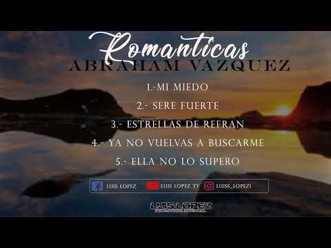 ROMANTICAS  CD VOL. 1 -  Abraham Vazquez (2018)  ESTRENO  [ESTUDIO]