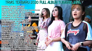 TRIAS TERBARU 2020 FULL ALBUM TUBANAN JAYA