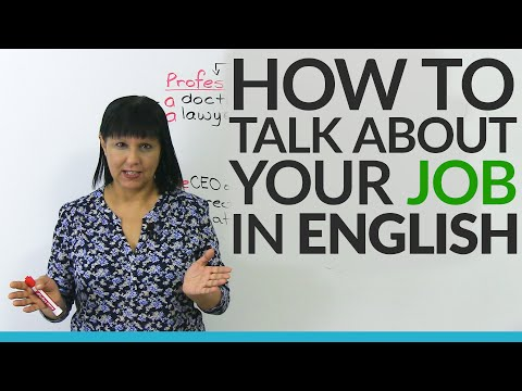 Talking about your profession in English: 3 easy ways & 3 advanced ways