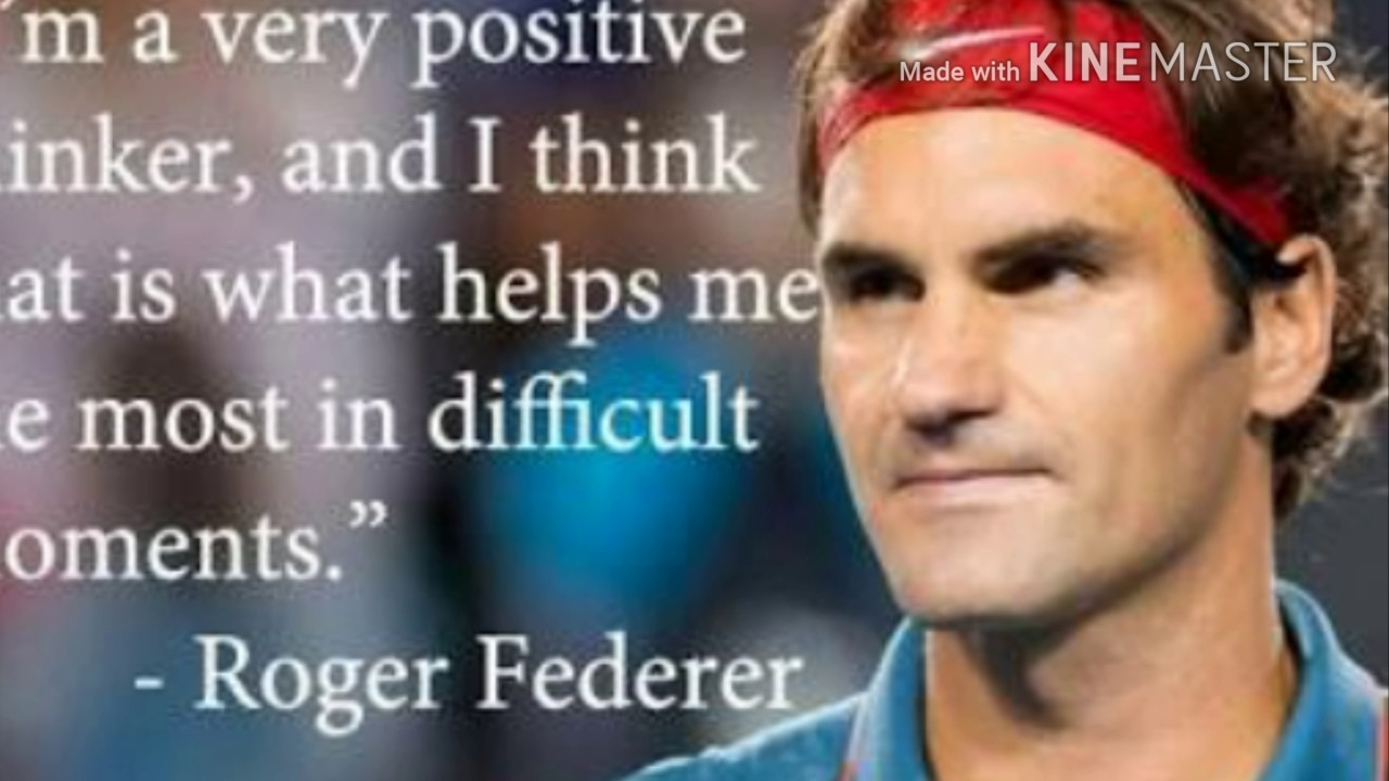 Top 10 quotes by Roger Federer YouTube