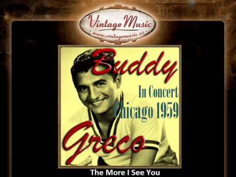Buddy Greco -- The More I See You