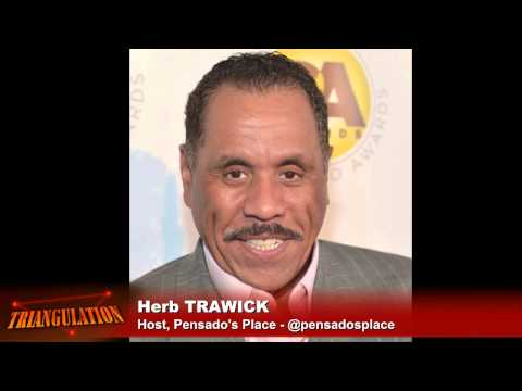 Triangulation 207: Dave Pensado and Herb Trawick