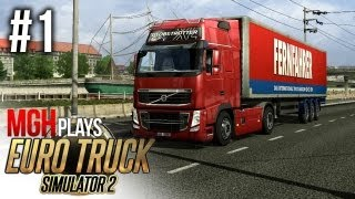 Mgh Plays: Euro Truck Simulator 2! #1