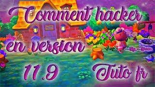 [TUTO FR] COMMENT HACKER ACNL EN 11.9 ET 11.10 SUR 3DS / NEW 3DS / 2DS / NEW 2DS ?