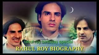 RAHUL ROY BIOGRAPHY (birthday special)
