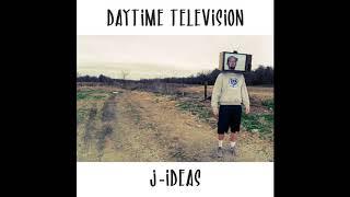 J-Ideas - Daytime Television [Full BeatTape]