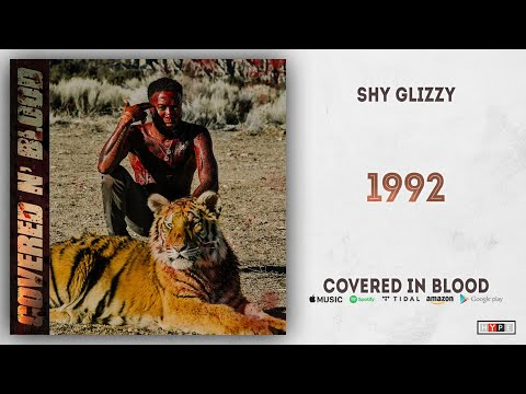 Shy Glizzy - 1992 (Covered In Blood)