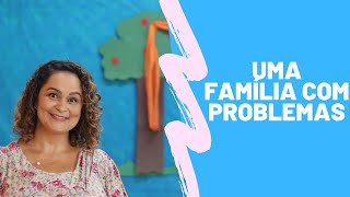 Aprendendo com as famílias da Bíblia Aula 3   Uma família com problemas