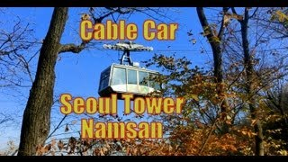 Cable Car ride from Seoul Tower down to the base of Namsan Mountain on a gorgeous fall afternoon