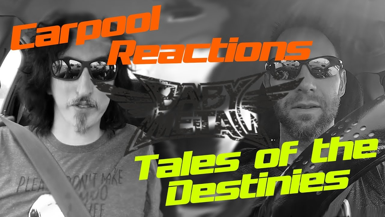BabyMetal Tales of the Destinies Carpool Reactions - YouTube