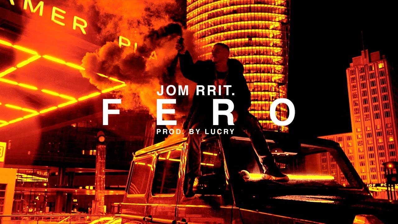 Download FERO - JOM RRIT (PROD. BY LUCRY)