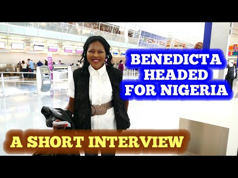 Benedicta Headed For Nigeria - An Airport Interview