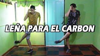 LEÑA PARA EL CARBON ✘ DJ ALEX ✘ J.MASTERMIX [COREOGRAFÍA 2019]