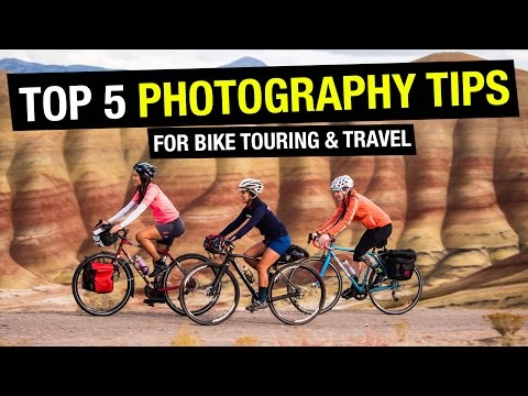 Learn Stuff: 5 Bicycle Touring and Travel Photography Tips