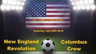 New England Revolution vs Columbus Crew Predictions Major League Soccer 2014
