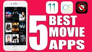 Top 5 Best Apps To Watch Movies & TV Shows FREE iOS 11 - 11.4 / 10 / 9 NO Jailbreak iPhone iPad iPod