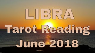 Libra Reading June 2018 ~ Surprises in Store ~ Tarot by Sonia Parker, The Spiritual Centre.net
