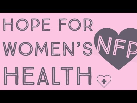 nfp- -hope-for-infertility-&-other-women's-health-issues