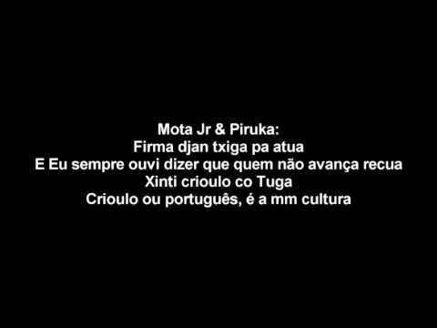 Piruka ft Mota JR - Ca Bu Fla Ma Nau Letra / Lyrics