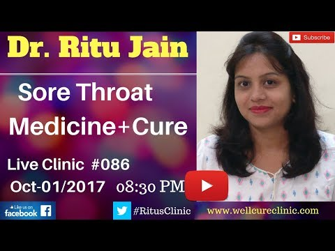 Sore Throat Homeopathy,Medicines,Causes,Antibiotics,Treatment,Spray,Remedies-Dr.Ritu Live Clinic#086