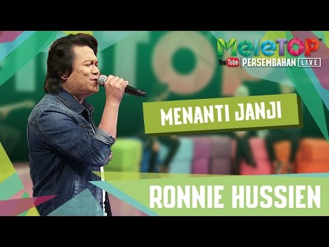 Menanti Janji - Ronnie Hussein - Persembahan LIVE MeleTOP Episod 221 [24.1.2017]