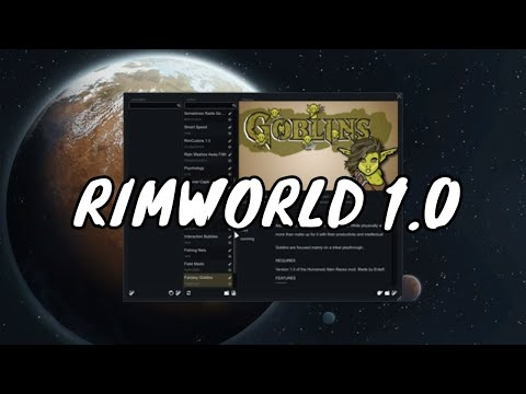 Rimworld Modded 1.0 Series -  Loads Of New Mods   - The Goblins Are Coming Rimworld