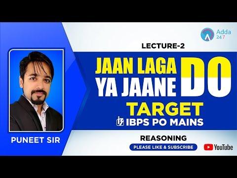 TARGET IBPS PO MAINS | ??? ??? ?? , ?? ???? ?? |  LECTURE - 02 | REASONING |  PUNEET SIR