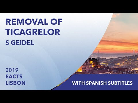 Removal of Ticagrelor | Stephan Geidel | EACTS 2019 | Spanish Subtitles
