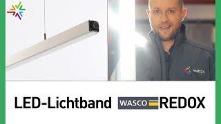 LED-Lichtband Wasco REDOX – Das starke LED-Lichtband für moderne LED-Beleuchtung