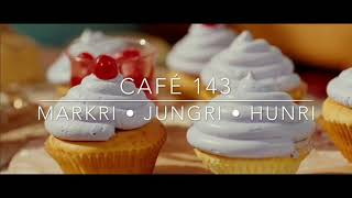 Video Café 143 | Markri • Jungri • Hunri [Wattpad Trailer] download MP3, 3GP, MP4, WEBM, AVI, FLV Agustus 2018