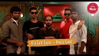 Nicotine by Distortion | Put Chutney Music