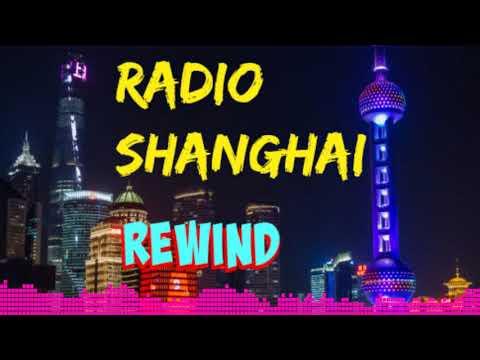 Radio Shanghai Rewind